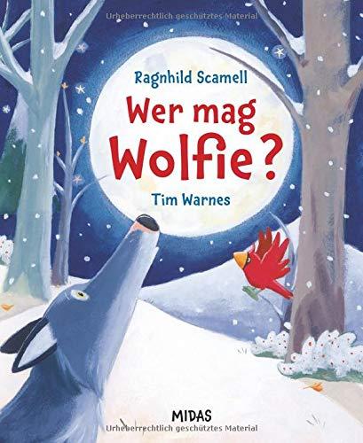 Wer mag Wolfie? (Midas Kinderbuch)