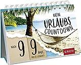 Mein Urlaubscountdown: Noch 99 Tage, bis es losgeht