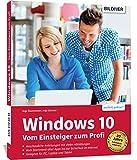 Windows 10 - Vom Einsteiger zum Profi: inkl. aktueller Updates Winter 20/21