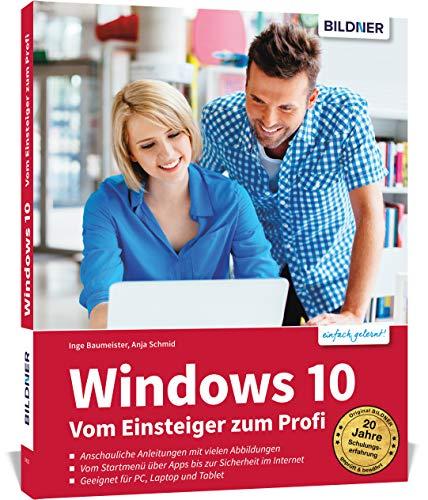 Windows 10 - Vom Einsteiger zum Profi:...
