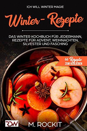 Winter - Rezepte , Das Winter Kochbuch...