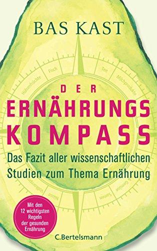 Der Ernährungskompass: Das Fazit aller...
