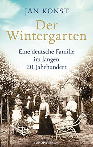 Der Wintergarten: Eine deutsche Familie...