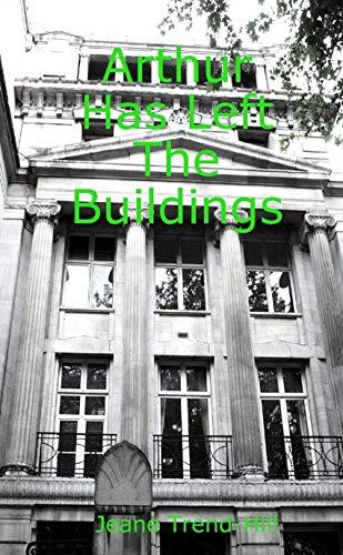Arthur Has Left the Buildings (English...