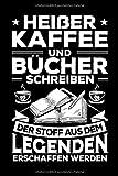 Heißer Kaffee und Bücher schreiben: A5 | Notizbuch | Notizheft | Schreibblock | Journal | Tagebuch | Kariert | 120 Seiten | Geschenk | Geschenkidee | Notebook | Autor | Schriftsteller | Schreiber