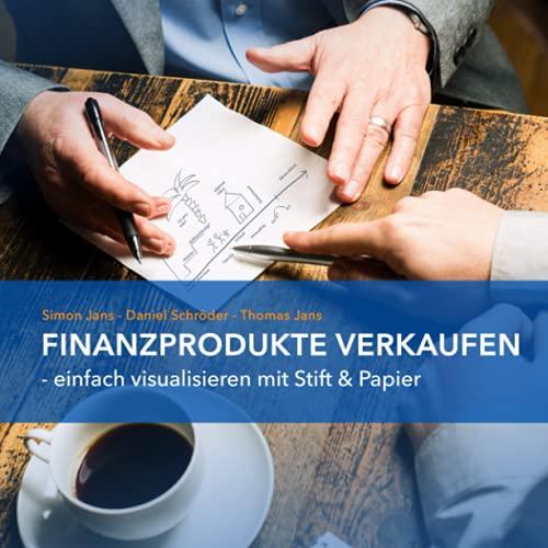 Finanzprodukte verkaufen: Einfach...