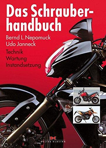Das Schrauberhandbuch: Technik - Wartung...