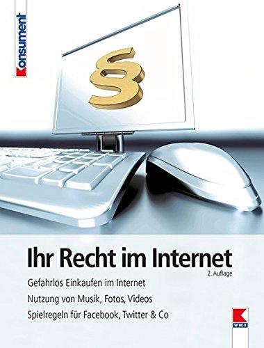 Ihr Recht im Internet: Gefahrlos...
