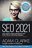 SEO 2021 Learn Search Engine Optimization With Smart Internet Marketing Strategies: Learn SEO with smart internet marketing strategies