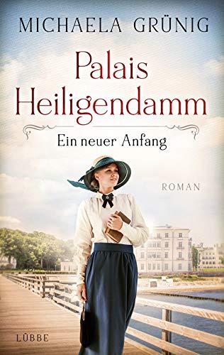 Palais Heiligendamm - Ein neuer Anfang:...