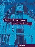 Deutsch im Hotel, neue Rechtschreibung, Tl.2, Korrespondenz