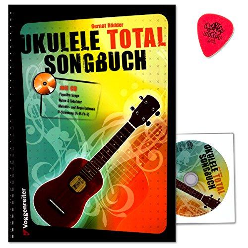 Ukulele Total - Das Songbuch - die...