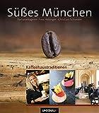 Süßes München: Cafés, Konditoreien, Restaurants und mehr
