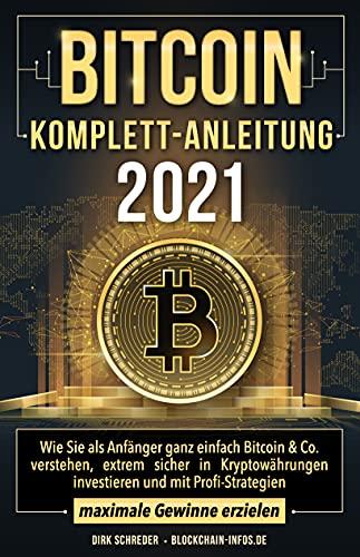 Bitcoin Komplett-Anleitung: Wie Sie als...