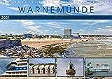 Warnemünde - Sehnsuchtsort an der Ostsee (Wandkalender 2021 DIN A4 quer)