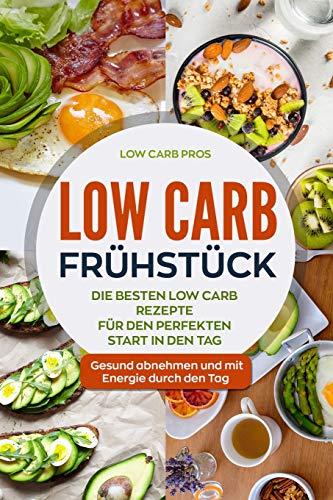 Low Carb Frühstück: Die besten Low...