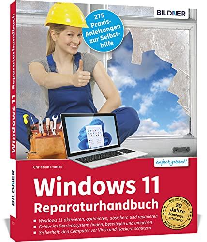 Windows 11 Reparaturhandbuch: Windows 11...