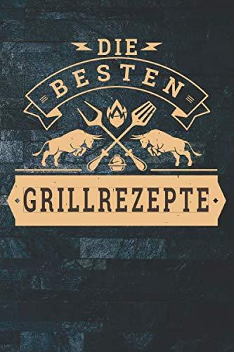 Die besten Grillrezepte:...