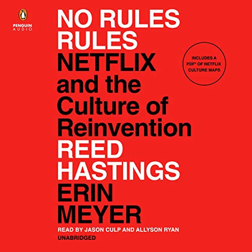 No Rules Rules: Netflix and the Culture...