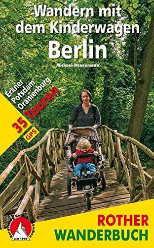 Wandern mit dem Kinderwagen Berlin:...